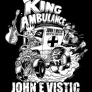 JOHN E VISTIC ROCK N ROLL - KING AMBULANCE EP