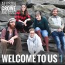 Allison Crowe - Welcome to Us 1