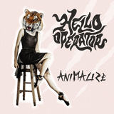 Hello Operator - Animalize