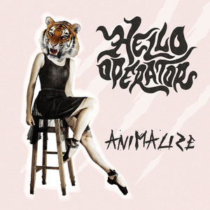 Hello Operator - Animalize