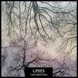 LIINES - Find Something