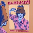 Gladboy - Weight of Expectation