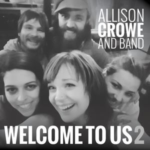 Allison Crowe and Band - Rare Birds