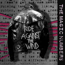 The Magic Numbers - Ride Against The Wind