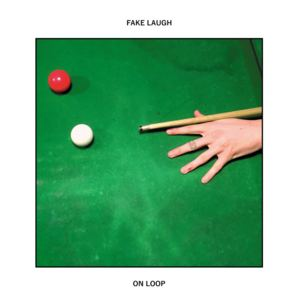 Fake Laugh - On Loop