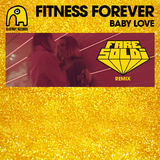 Baby Love (Fare Soldi Remix) (Fitness Forever)