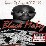 Black Mo$ez - Guns Of August/8-21-75
