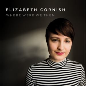 Elizabeth Cornish - Don't Let Go