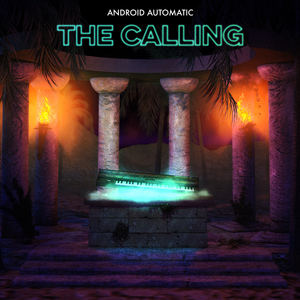 Android Automatic  - The Calling