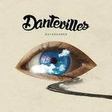 Dantevilles - Daydreamer