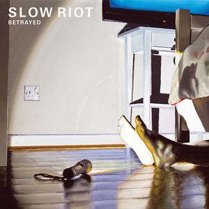 SLOW RIOT