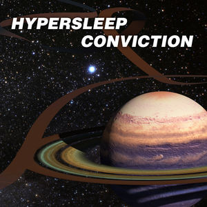 Hypersleep Conviction - We Are The Wind