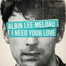 Albin Lee Meldau - I need your love