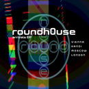 Roundh0use - Arrivals