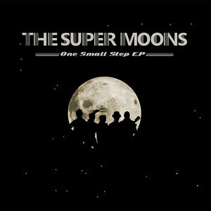 The Super Moons - Hopes And Dreams