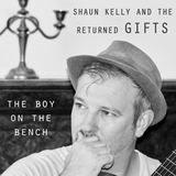 the returned gifts - The boy on the Bench