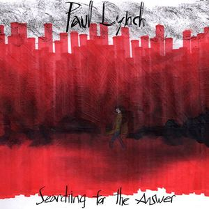 Paul Lynch - Searching for the Answer