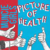 Muncie Girls - Picture of Health (clean edit)