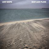Lost Ships - Best Laid Plans