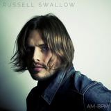 Russell Swallow - A.M. - B.P.M.