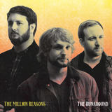 The Million Reasons - The Runaround