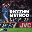 The Rhythm Method - Chin Up