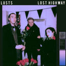 LUSTS - Lost Highway