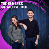 The Hi Marks - Who Would've Thought