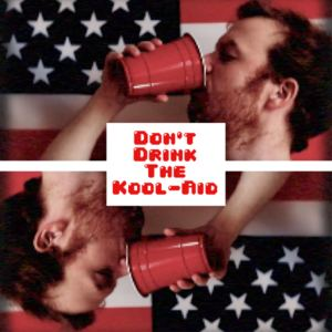 Ali Ingle - Don't Drink The Kool-Aid