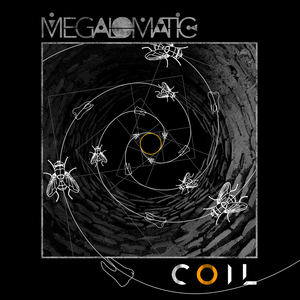 Megalomatic - Coil