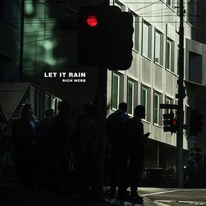 Rich Webb - Let it Rain