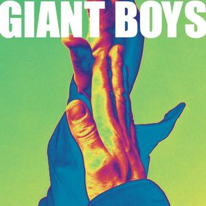 Giant Boys - Down To The Quick