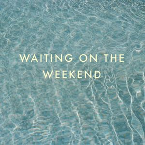 Dutch Criminal Record - Waiting on the Weekend (radio edit)