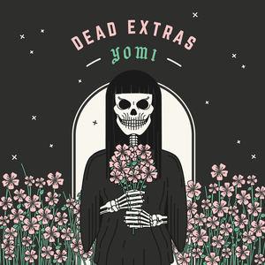 Dead Extras - Yomi