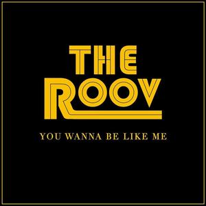 The Roov - Workin' On U