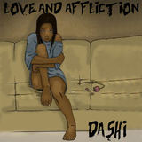 July 2018 - Love And Affliction by Dashi