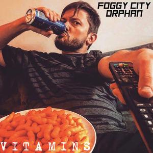 Foggy City Orphan - Vitamins