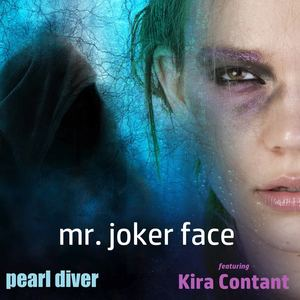 Pearl Diver - Mr. Joker Face (feat. Kira Contant) [Orchestra Version]