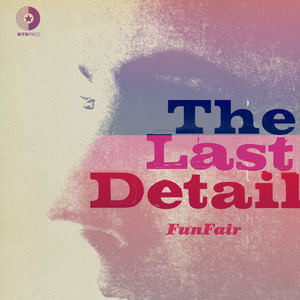 The Last Detail - Fun Fair