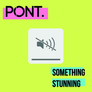 Pont - Something Stunning