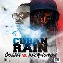 Cuban Rain - Gospel vs. Necronomicon