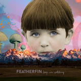 Featherfin - Keep on Walking