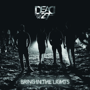 Dead at 27  - Lights