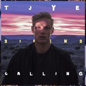 TJYE - TJYE - Sirens Calling
