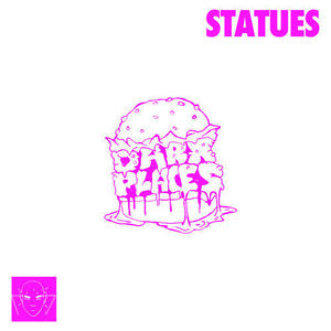 Statues - Dark Places