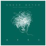 AVEC - Under Water