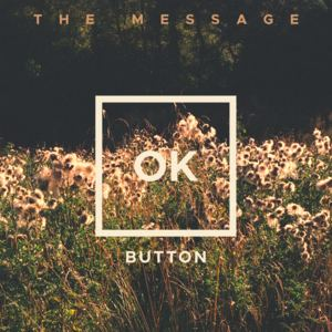 OK Button - The Message [Radio Edit]