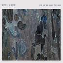 Vive La Rose - For She Who Hangs The Moon
