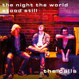 The Calls - Lost Art Of Romance