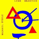 Michael Steele - Lens objective